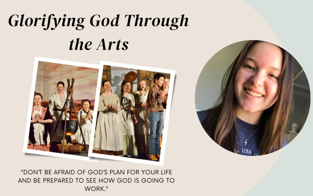 """Glorifying God through the Arts"" #1"