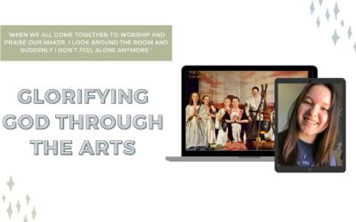 Glorifying God through the Arts #2